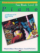 Alfred's Basic Piano Course - Fun Book - 1B